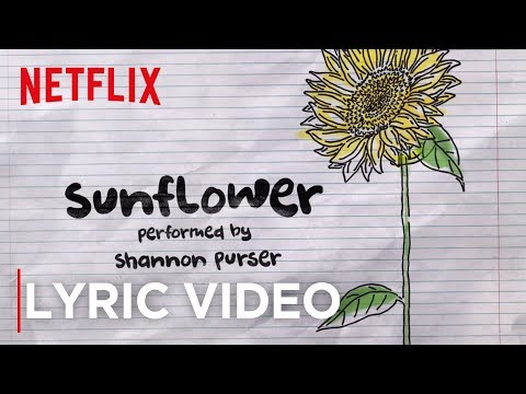 Official Sunflower Lyric Video | Sierra Burgess Is A Loser | Netflix