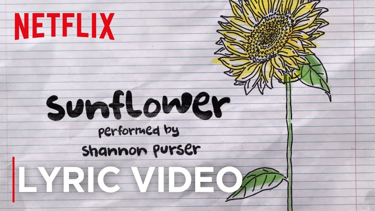 Sierra Burgess Is A Loser | Official Sunflower Lyric Video | Netflix