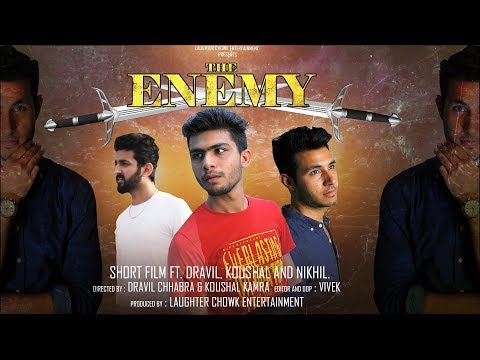 The Enemy Short Film ft Dravil Koushal and Nikhil