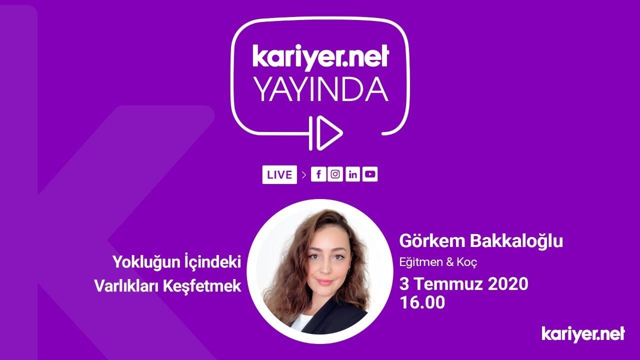 Kariyer.net Yayında // Görkem Bakkaloğlu – Yokluğun İçindeki Varlıkları Keşfetmek