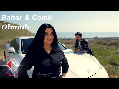 Bahar LetifQizi & Cəmil - Olmadı (Official Music Video)
