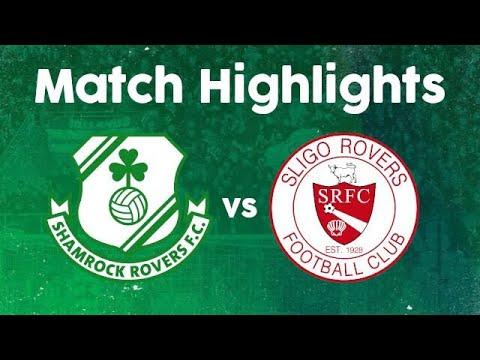 Shamrock Sligo Rovers Goals And Highlights