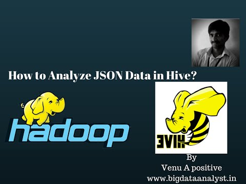 How to analyze Json data in Hive | Step by steps to process Jsondata