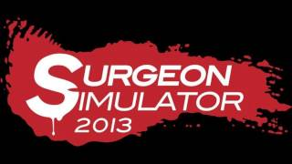 Surgeon Simulator 2013 OST - Brain Storm (Operating Theatre Brain Transplant)