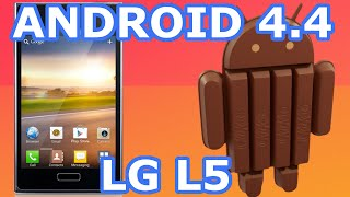 Actualizar LG Optimus L5 a Android 4.4