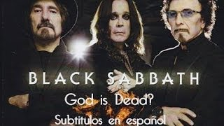 Black Sabbath - God is Dead? - Subtitulos en español