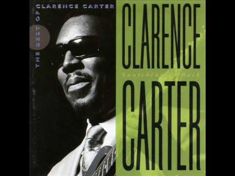 Clarence Carter - I'm Qualified
