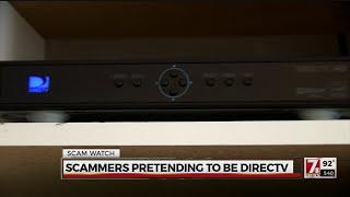 Beware of scam callers claiming to be with DirecTV