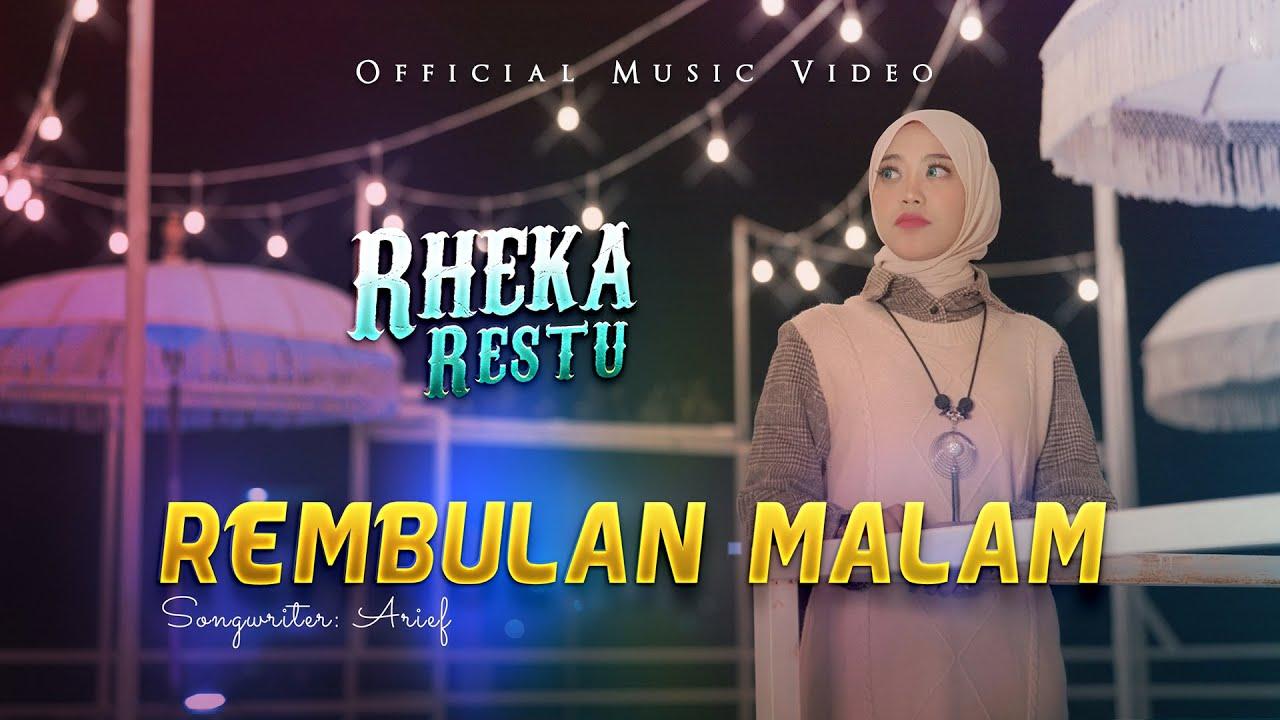 Rheka Restu - Rembulan Malam (Official Music Video)