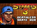 Streets of Rage 3: Deathless Skate Run