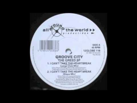 Groove City - I Can't Take The Heartbreak (Large Club Mix)
