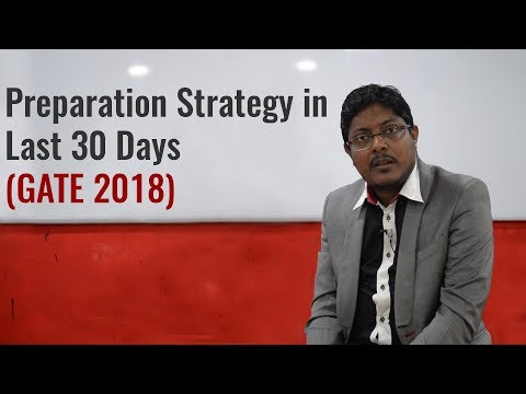 Preparation Strategy in Last 30 Days of GATE