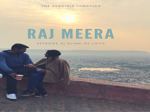 Raj Meera | Blink Of Love | Episode 4