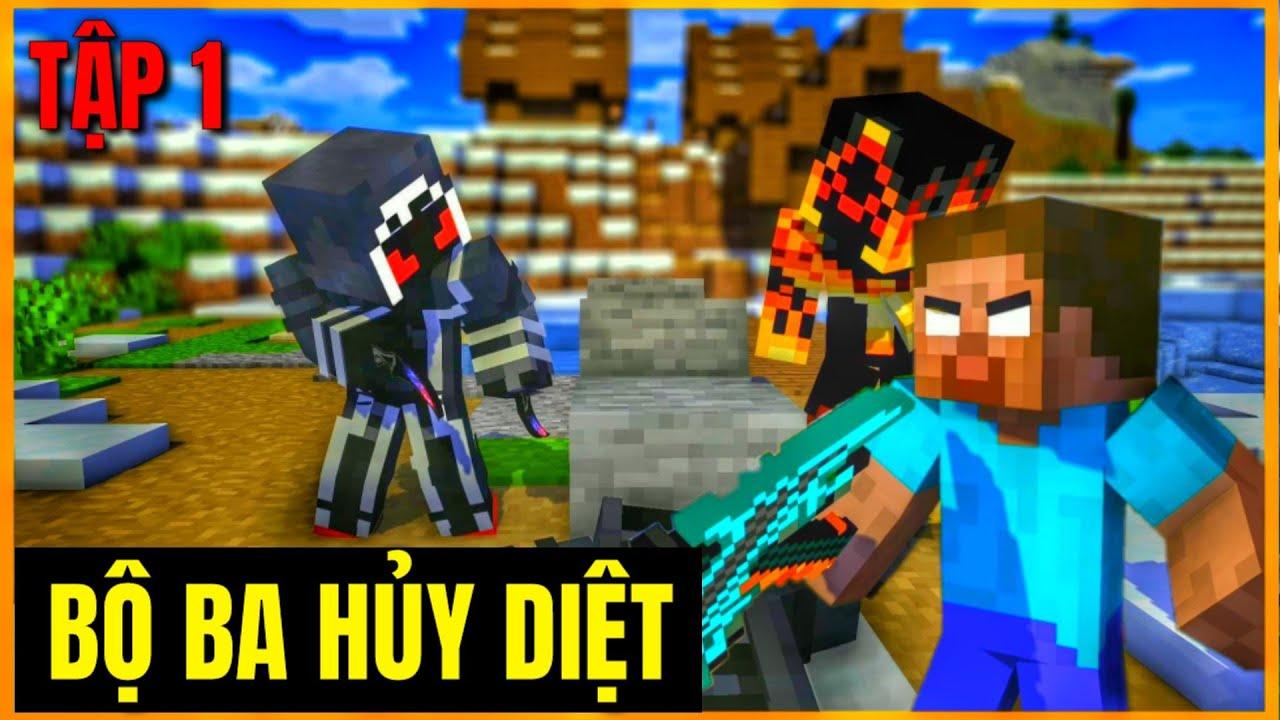 [ Lớp Học Quái Vật ] Bộ Ba Hủy Diệt #Tập1 | Minecraft Animation