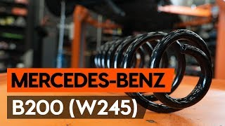 How to replace rear springs / rear coil springs onMERCEDES-BENZ B200 (W245) [TUTORIAL AUTODOC]