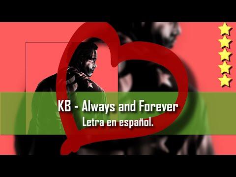 KB - Always & Forever. Letra en español.