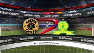Absa Premiership 2017/2018 - Kaizer Chiefs vs Mamelodi Sundowns