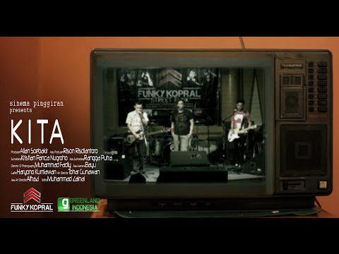 Funky Kopral - Kita (Official Music Video)