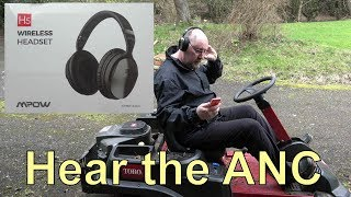Review - MPOW H5 ANC Headphones - Hear the ANC in operation!