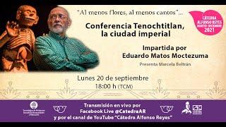 EDUARDO MATOS. Tenochtitlan, la ciudad imperial