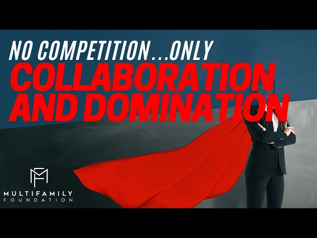 NO Competition Only Collaboration and Domination