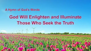 """God Will Enlighten and Illuminate Those Who Seek the Truth"" 