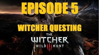 The Witcher 3: Wild Hunt Episode 5 - Killing The Griffin