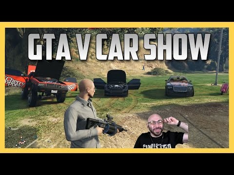 GTA 5 Car Show with special guest!  (GTA V PC)