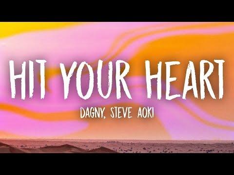 Dagny, Steve Aoki - Hit Your Heart (Lyrics) Mp3