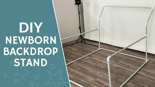 Newborn Backdrop Stand   Easy DIY using PVC pipes