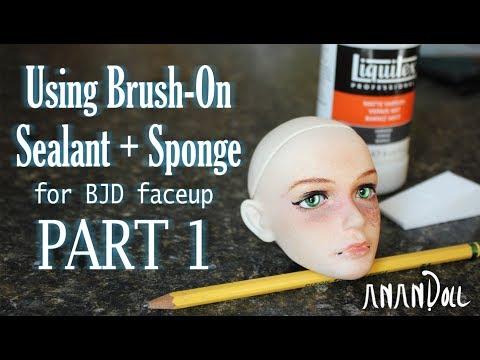 Using Brush On Sealant + Sponge for BJD Faceup   Part 1