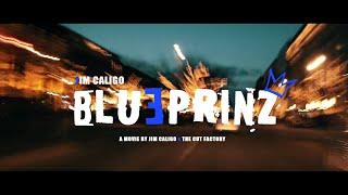Jim Caligo - Blueprinz (Offizielles Video)