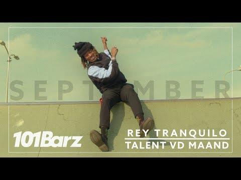 Rey Tranquilo – Talent v/d Maand