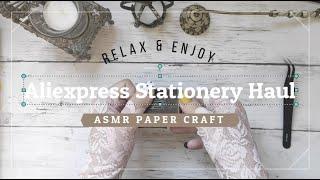 ASMR PAPER | Stationery ALIEXPRESS  HAUL 2021 | papeleria bonita ✨ no talking