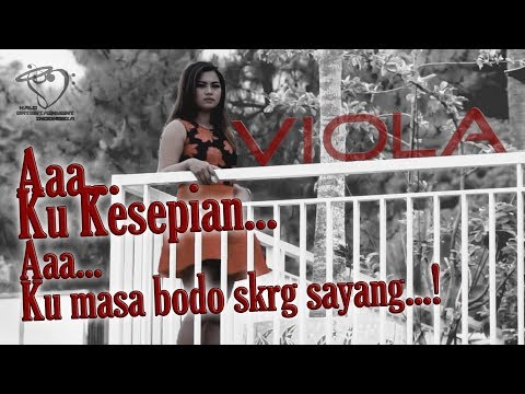 VIOLA - AAH KU KESEPIAN - Official Music Video