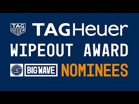 2017 TAG Heuer Wipeout of the Year Nominees Group Clip - WSL Big Wave Awards