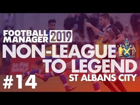 Non-League to Legend FM19 | ST ALBANS | Part 14 | OLD MAN NOBLE | Football Manager 2019