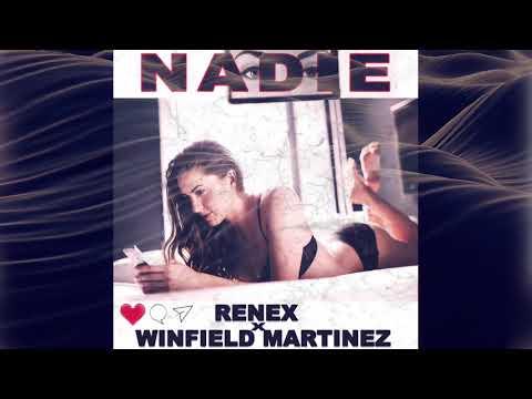 Nadie - Renex X Winfield Martinez
