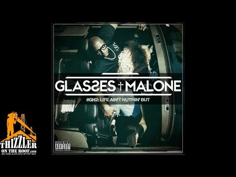 Glasses Malone ft. Ty Dolla Sign, Baby Bash - Long Way [Thizzler]