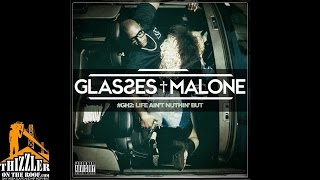 Glasses Malone ft. Ty Dolla Sign, Baby Bash - Long Way [Thizzler.com]
