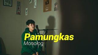 Pamungkas - Monolog (Cover Chika Lutfi)