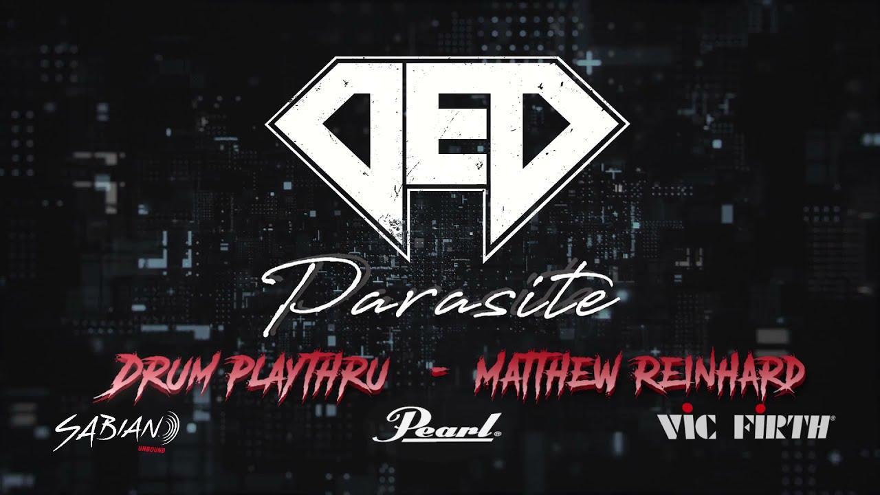 DED - Parasite (Drum Playthrough by Matt Reinhard)