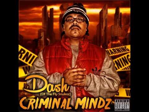 Dash (Of The Fly Snukaz) Criminal Mindz Snippets