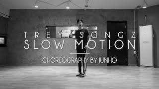 JUNHO Class | Slow Motion @treysongz | Soul Dance School 쏘울댄스