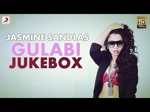 Jasmine Sandlas - Gulabi Album Jukebox | ft. Bohemia |
