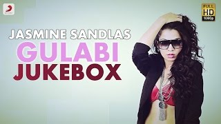 Jasmine Sandlas – Gulabi Album Jukebox | ft. Bohemia |