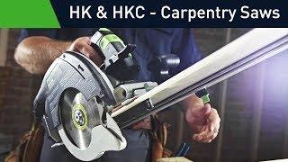 hk hkc 55 carpentry saws precision cuts with maximum portability