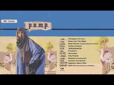 Ali Love - P.U.M.P. (Album Sampler)