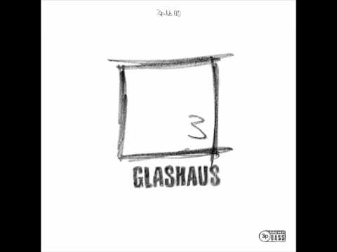 GLASHAUS - Mos Lied (Official 3pTV)