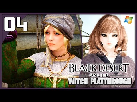 Black Desert Online 【PC】 Witch #04 │ No Commentary Playthrough
